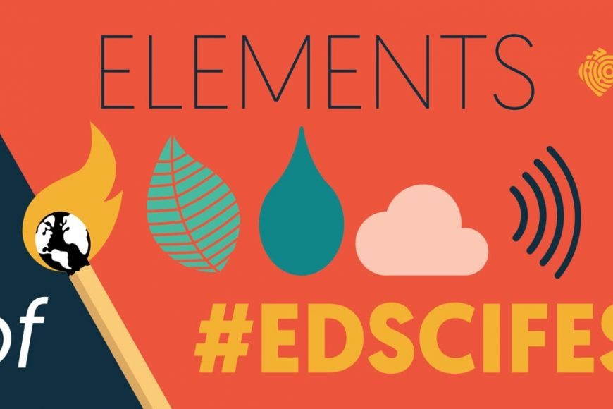 Elements of #EdSciFest